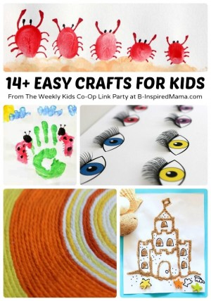14+ Easy Crafts for Kids + The Weekly Kids Co-Op at B-Inspired Mama