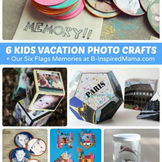 6 Kids Vacation Photo Crafts + Our Six Flags Memories at B-Inspired Mama