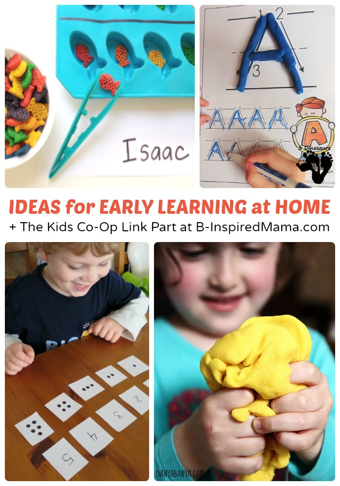 Easy Ideas for Early Learning at Home + The Kids Co-Op at B-Inspired Mama