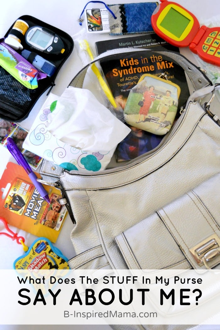 What Does the STUFF in My Purse Say About ME #sponsored B-Inspired Mama