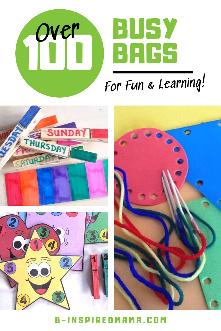 100+ Busy Bags for Toddlers and Preschoolers!