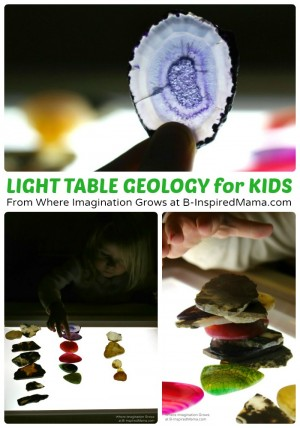 Light Table Geology - Simple Science for Kids - From Where Imagination Grows at B-Inspired Mama