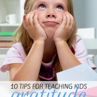 10 Tips for Teaching Kids Gratitude