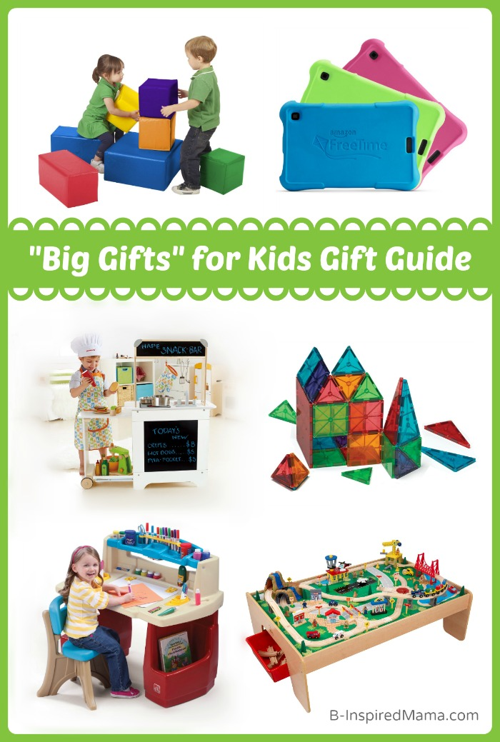 2014 Holiday Gift Guide - Big Gifts for Kids at B-Inspired Mama