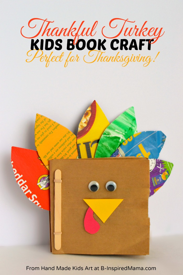 Thanksgiving crafts for kids a thankful turkey book b for Art and craft books for kids