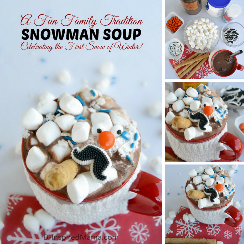 Snowman Soup - A New Family Tradition for Winter