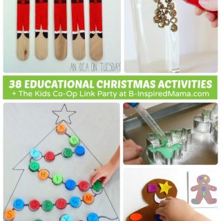 38 Fun and Educational Christmas Activities for Kids + The Weekly Kids Co-Op Link Party at B-Inspired Mama