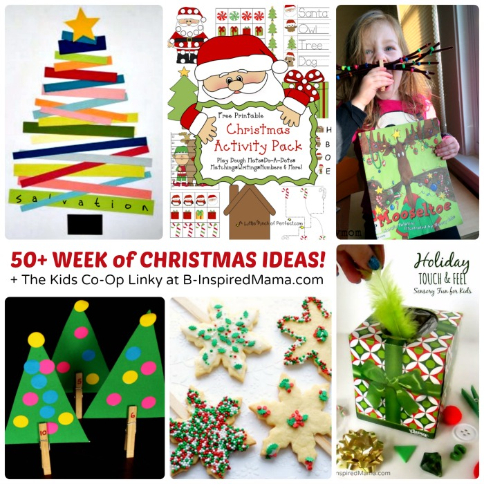 50+ Fun Week of Christmas Activities for Kids + The Kids Co-Op Link Party at B-Inspired Mama