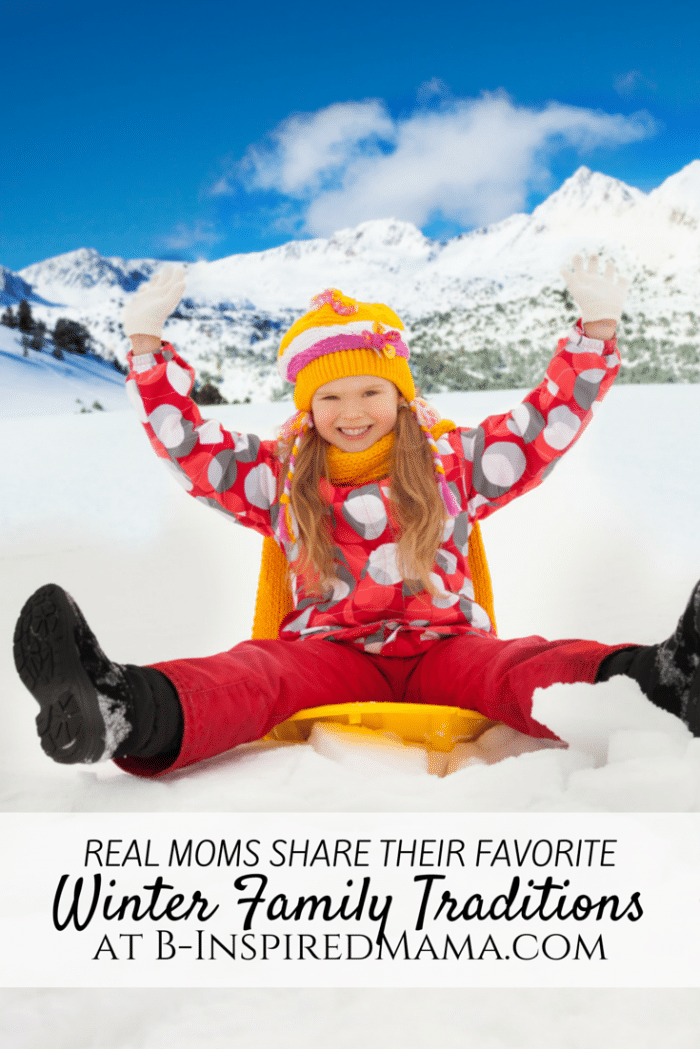 http://b-inspiredmama.com/wp-content/uploads/2014/12/Moms-Share-Their-Favorite-Winter-Family-Traditions-at-B-Inspired-Mama.png
