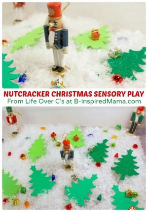 Nutcracker Christmas Sensory Play for Kids at B-Inspired Mama