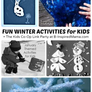 10 Fun Winter Activities for Kids + The Kids Co-Op Link Party at B-Inspired Mama