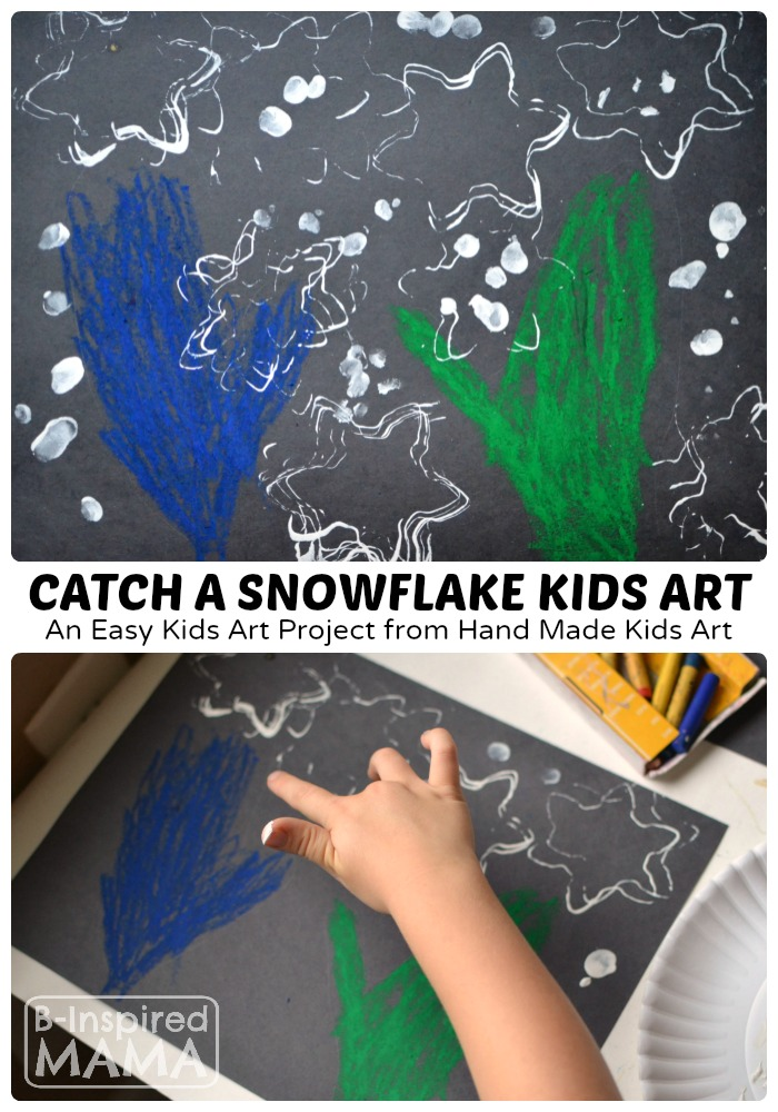 Catch A Snowflake Art Project For Kids B Inspired Mama