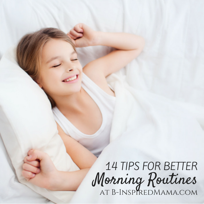 14 Tips for Better Morning Routines with Kids - From Moms - Sponsored by belVita - B-Inspired Mama