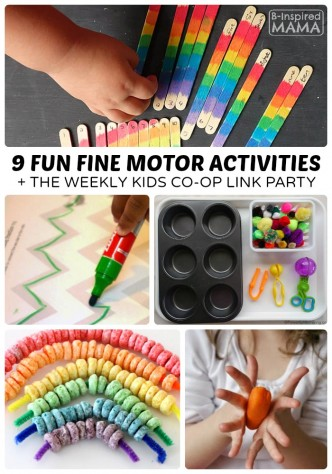 9 Fun Fine Motor Activities for Kids + The Kids Co-Op Link Party at B-Inspired Mama