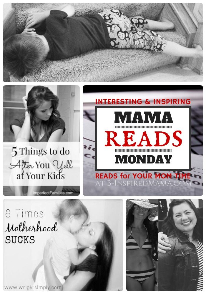 Mama Reads Monday Link Party - Encouraging and Inspiring Reads for Busy and Weary Moms - at B-Inspired Mama