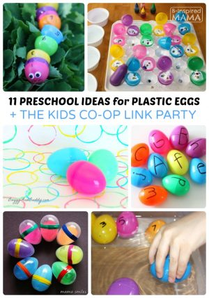 11 Preschool Easter Activities using Plastic Eggs + The Kids Co-Op Link Party at B-Inspired Mama