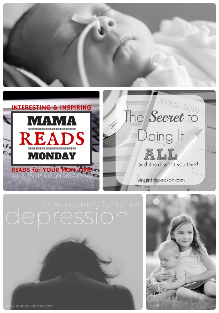 http://b-inspiredmama.com/wp-content/uploads/2015/03/Mama-Reads-Monday-A-Weekly-Link-Party-sharing-Encouragement-for-Busy-and-Weary-Moms-This-Week-Depression-Preemies-and-MORE-at-B-Inspired-Mama.jpg