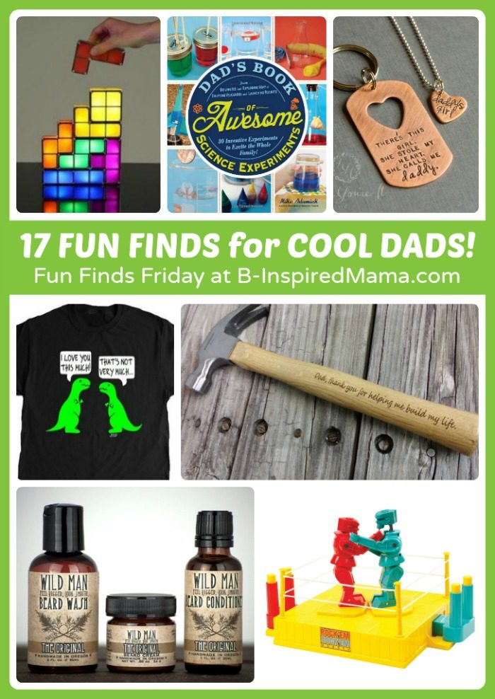 17 Fun Finds for Father's Day Gifts - Perfect for Cool Dads at B-Inspired Mama