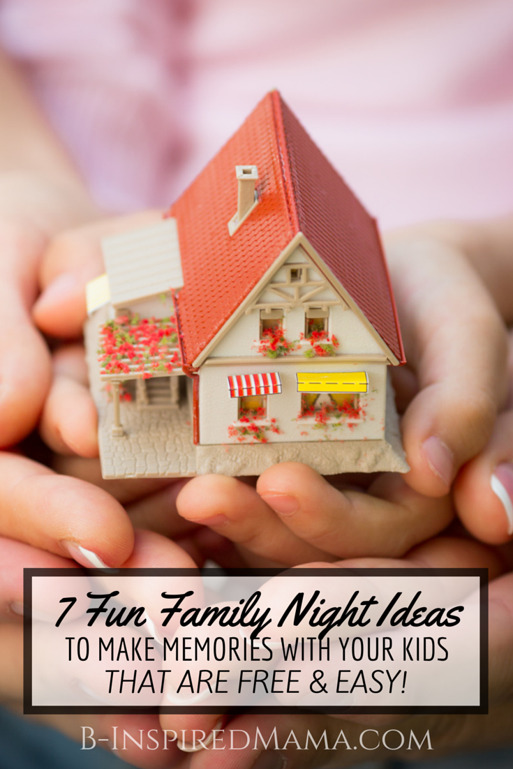 7 fun family home evening ideas