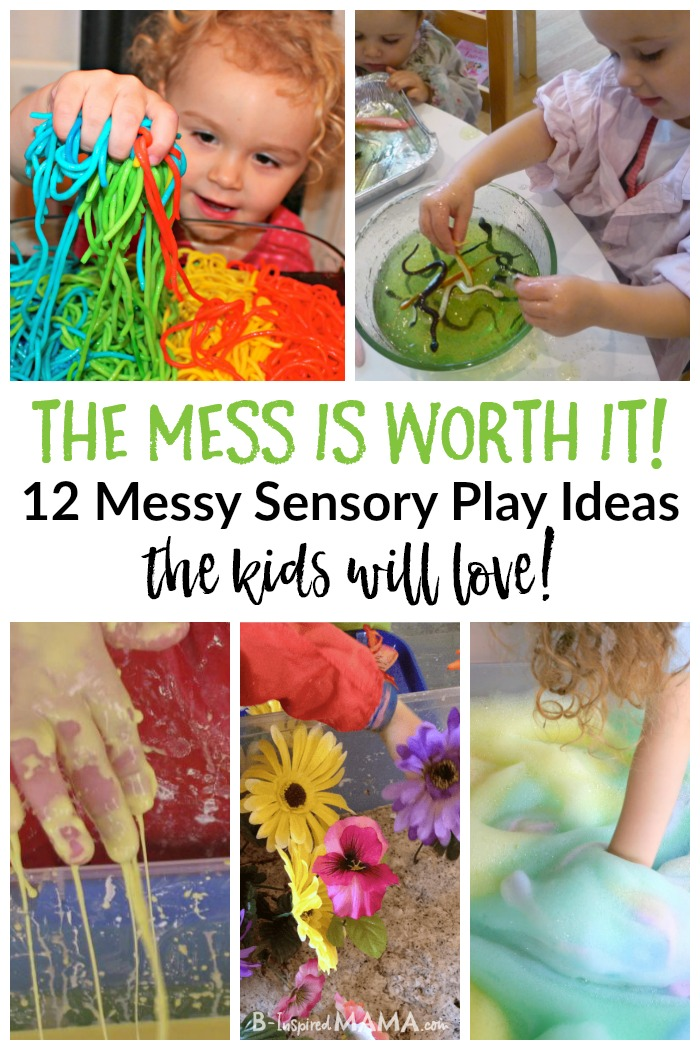 Super Fun Messy Sensory Play - That's Totally Worth It!