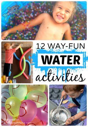 12 Way-Fun Water Activities for Kids this Summer - B-Inspired Mama