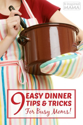 9 Easy Dinner Tips and Tricks for Busy Moms - Sponsored by Hamburger Helper at Walmart - B-Inspired Mama