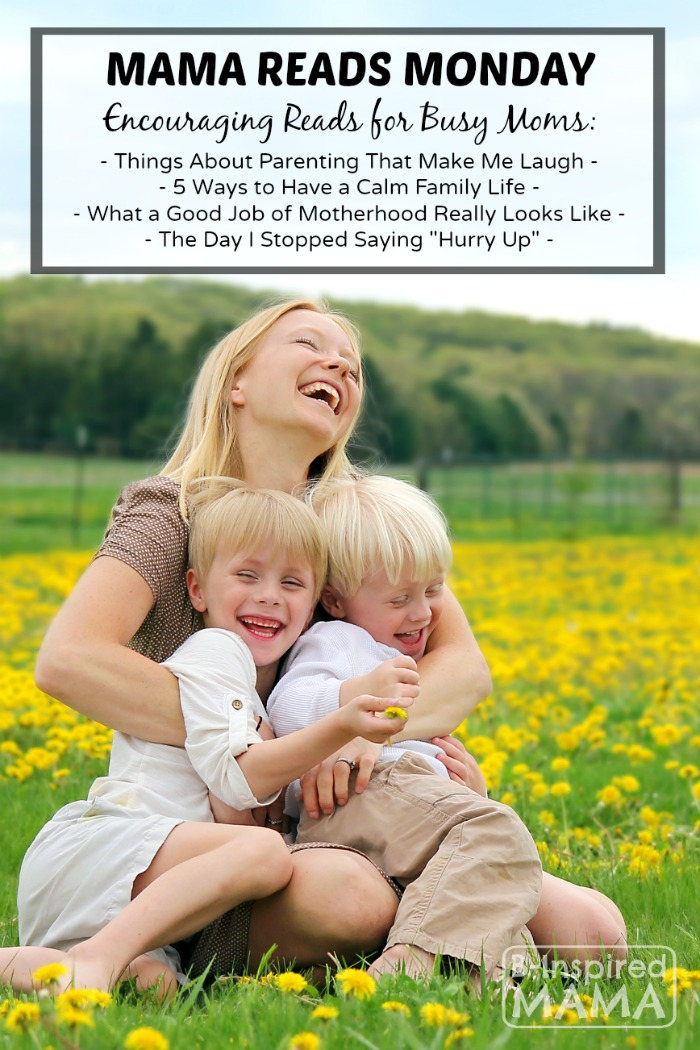 Mama Reads Monday - This Week's Encouraging Reads for Busy Moms - B-Inspired Mama