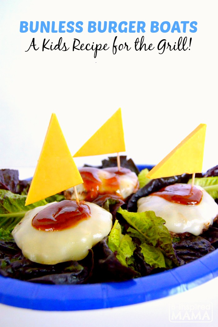 Fun Bunless Burger Boats - A Kids Recipe for Summer Grilling - at B-Inspired Mama