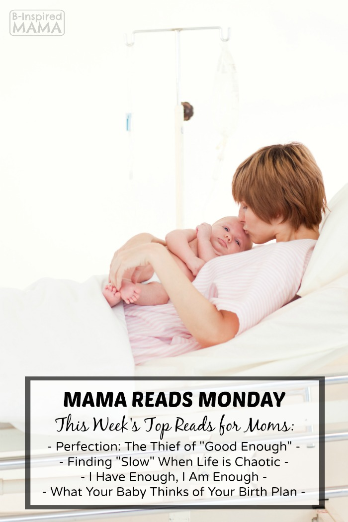 Mama Reads Monday - This Week's Encouraging Reads for Moms - B-Inspired Mama