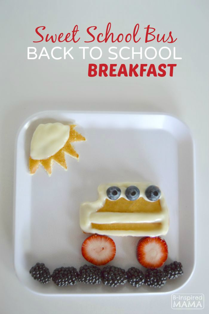 Sweet School Bus Back to School Breakfast for Kids - B-Inspired-Mama