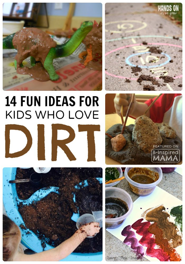 14 Fun Activities For Dirt Loving Boys And Girls