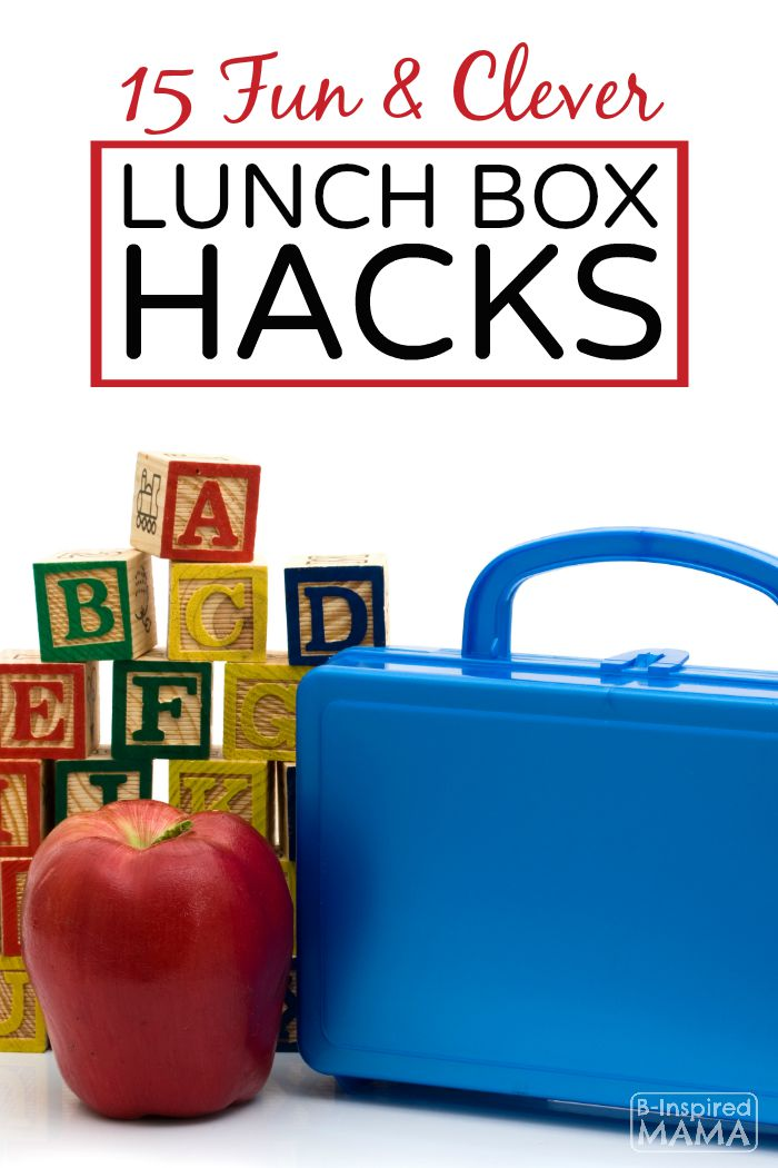 15 Fun and Clever Lunch Box Ideas - To Make Your Kids Back to School Lunch Special - B-Inspired Mama