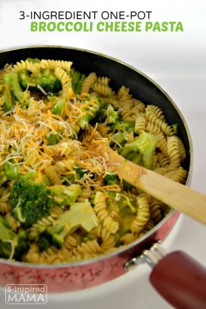 Super Simple 3-Ingredient One-Pot Broccoli Cheese Pasta Recipe - for a Quick Family Dinner at B-Inspired Mama