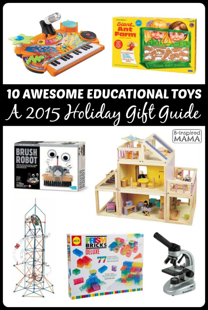 10 Awesome Educational Toys for Kids - A 2015 Holiday Gift Guide at B-Inspired Mama