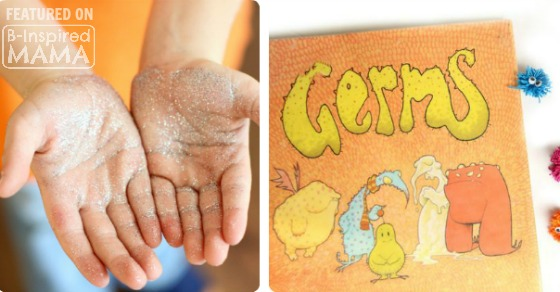 Clever Ways for Teaching Kids About Germs and Hand -Washing