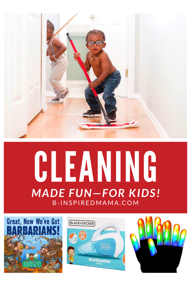 Clever Kids Cleaning Games & Ideas to Make Cleaning FUN!
