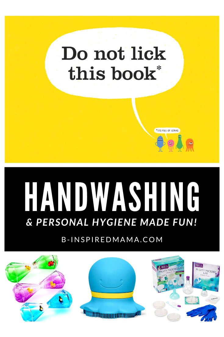 Toys, Books, and Other Fun Resources for Teaching Kids Hand-Washing and Personal Hygiene!