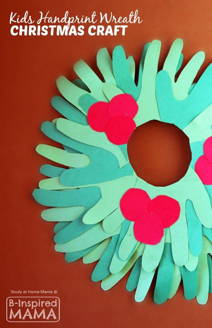 http://b-inspiredmama.com/wp-content/uploads/2015/12/Cute-Kids-Handprint-Wreath-Christmas-Craft-at-B-Inspired-Mama.jpg
