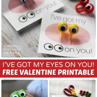 I've Got my EYES on You, Valentine! – FREE Valentines Printables