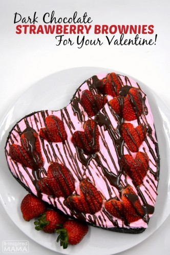Easy Dark Chocolate Strawberry Brownies for Your Valentine - at B-Inspired Mama
