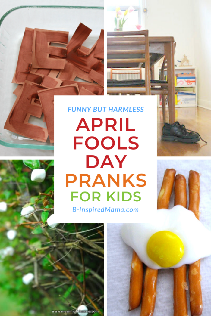 Funny - but Harmless - April Fools Day Pranks for Kids
