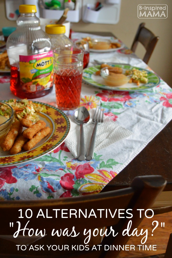 10 Family Dinner Time Questions - Beyond How Was Your Day - at B-Inspired Mama