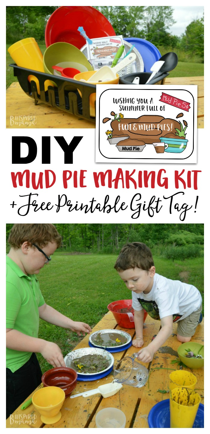 DIY Mud Pie Making Kit + A Free Printable Gift Tag - Perfect for an end of school or summer Birthday gift - at B-Inspired Mama