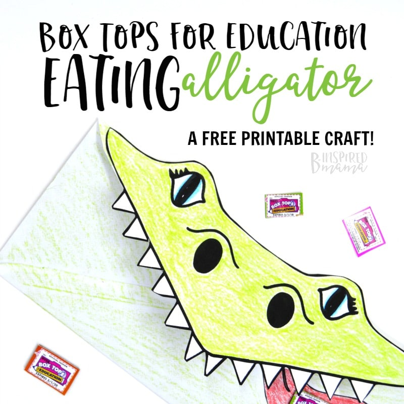 Make a Super Cool Box Tops Eating Alligator - make collecting box tops for education way more fun with this free printable kids craft- at B-Inspired Mama