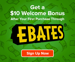 Get a $10 Rebate Bonus with your First Purchase when You Sign Up for Ebates