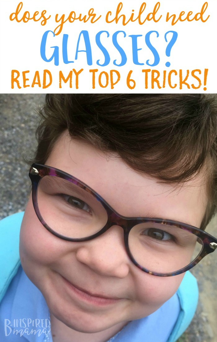 Does your child need glasses - Check out my top 6 tricks that will help