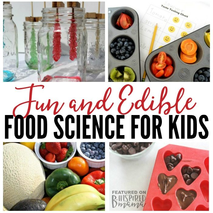 10 Super Fun and Eduble Food Science Experiments your kids will rave about - B-Inspired Mama