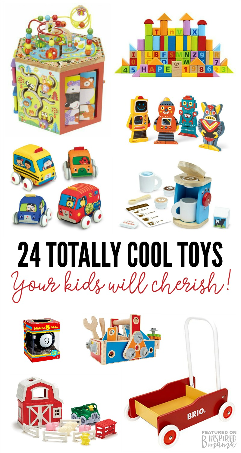 2016 Holiday Gift Guide - 24 Treasured Toys Your Kids will Cherish