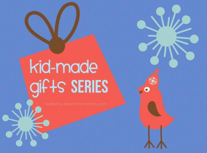 Kid Made Gifts Series from Awesome Kid Bloggers
