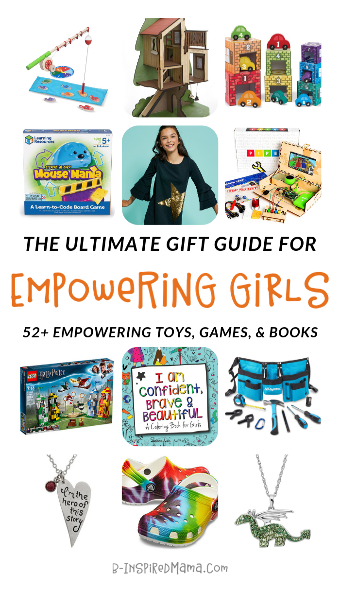 The Ultimate Gift Guide to Empowering Gifts for Girls! - A B-Inspired Mama Gift Guide perfect for you if you have a daughter who isn't into the